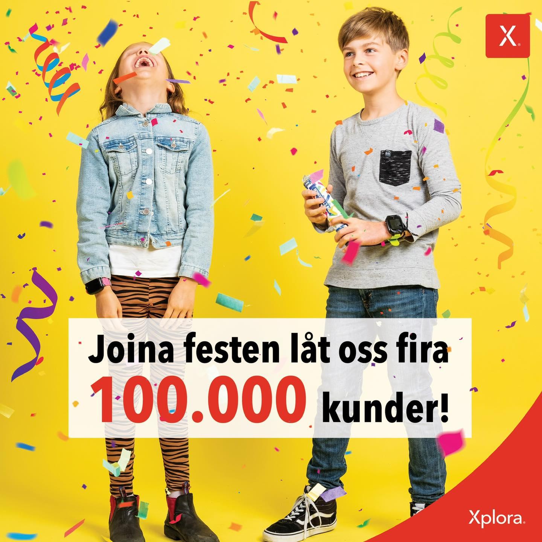 Vi firar 100000 kunder i Xplora Norden!